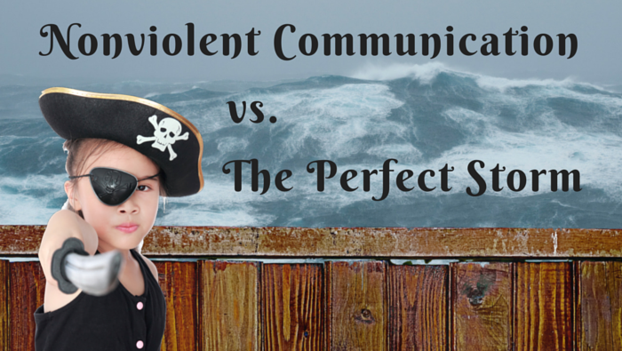 Nonviolent Communication versus The Perfect Storm