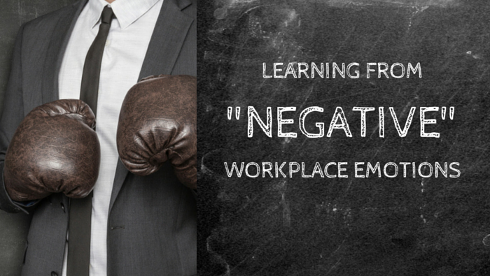 "Learning from ""Negative"" Workplace Emotions"